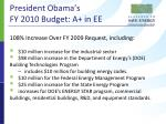 president obama s fy 2010 budget a in ee