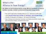 what is the alliance to save energy