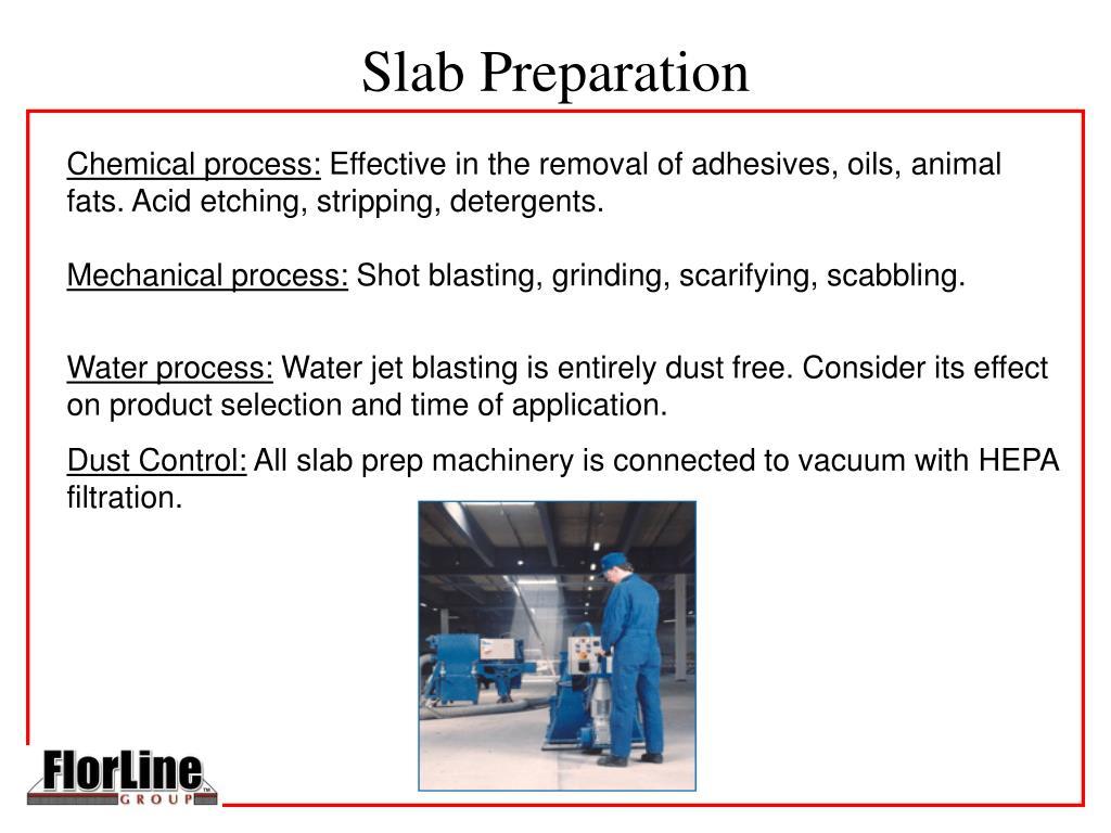 Slab Preparation