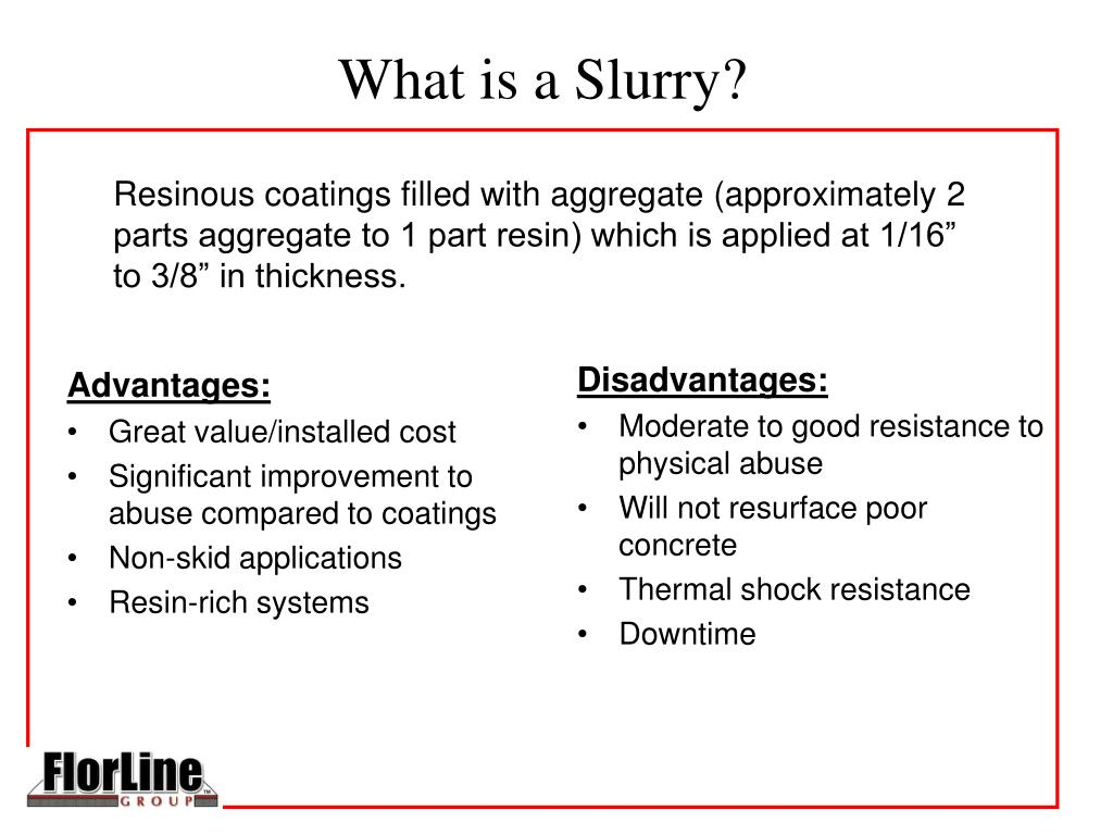 What is a Slurry?