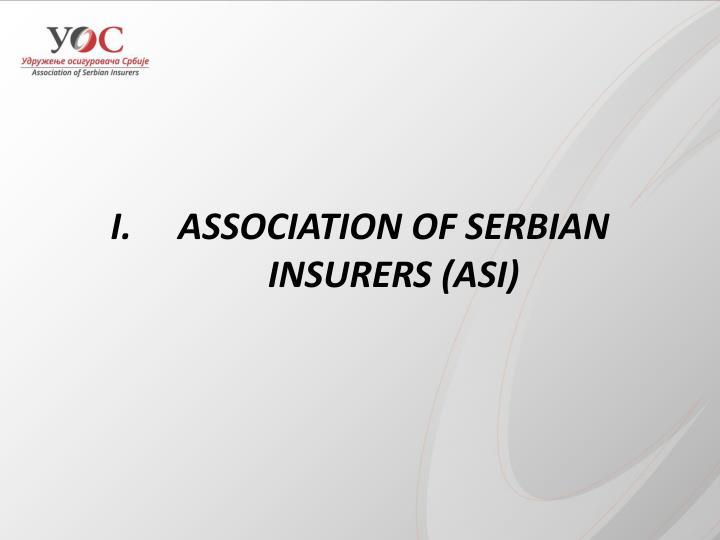 ASSOCIATION OF SERBIAN INSURERS (ASI)