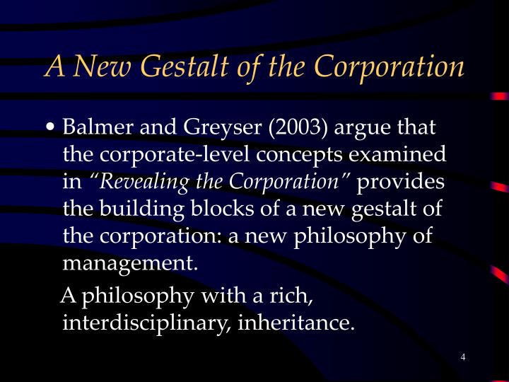 A New Gestalt of the Corporation