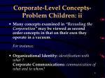 corporate level concepts problem children ii