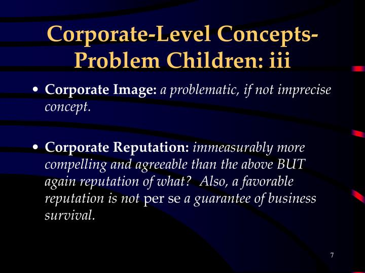 Corporate-Level Concepts- Problem Children: iii