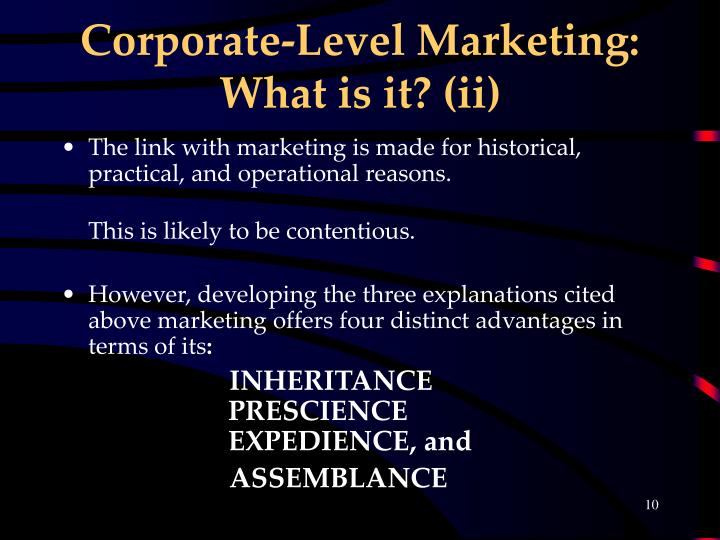 Corporate-Level Marketing: What is it? (ii)