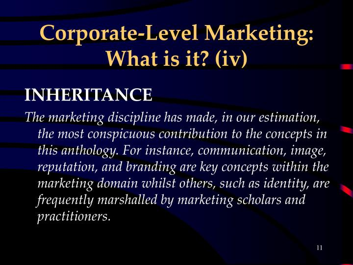 Corporate-Level Marketing: What is it? (iv)