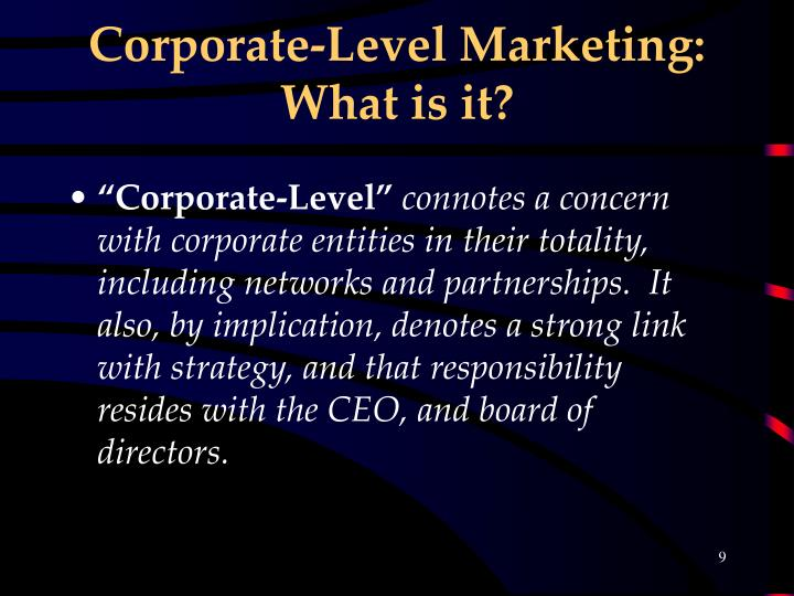 Corporate-Level Marketing: What is it?