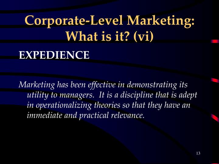 Corporate-Level Marketing: What is it? (vi)