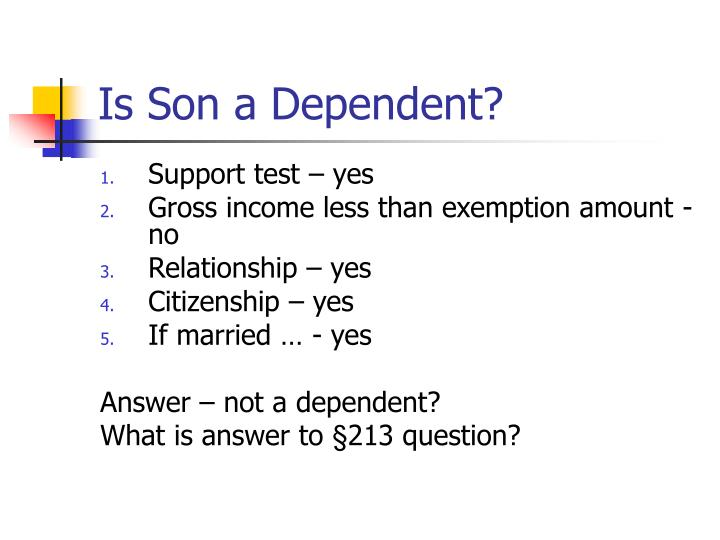 Is Son a Dependent?
