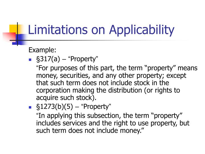 Limitations on Applicability