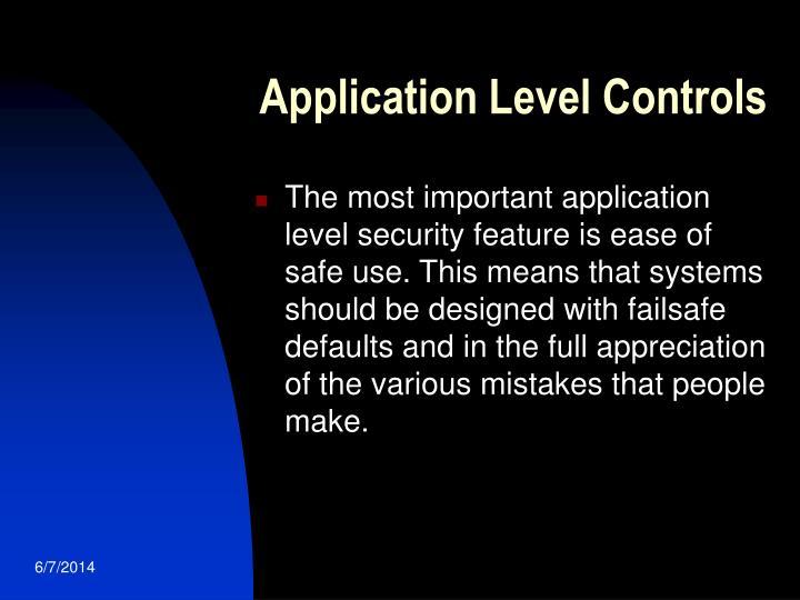 Application Level Controls