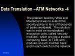 data translation atm networks 4