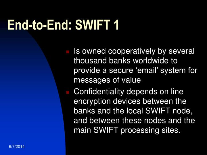 End-to-End: SWIFT 1