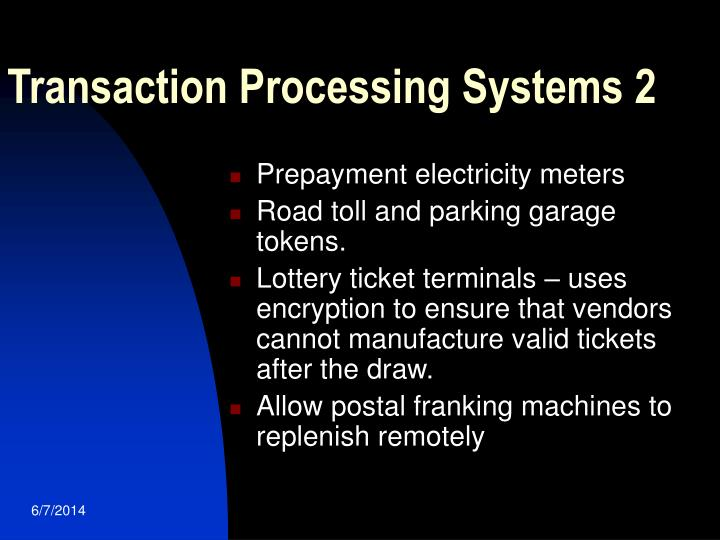 Transaction Processing Systems 2