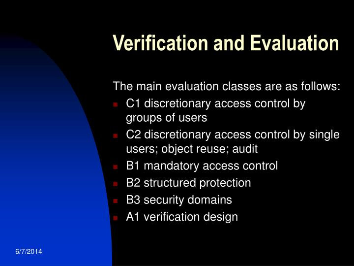 Verification and Evaluation