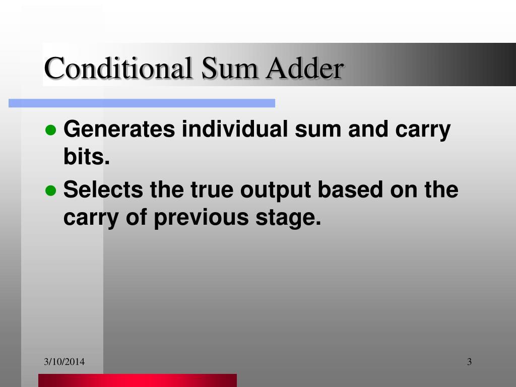 Conditional Sum Adder