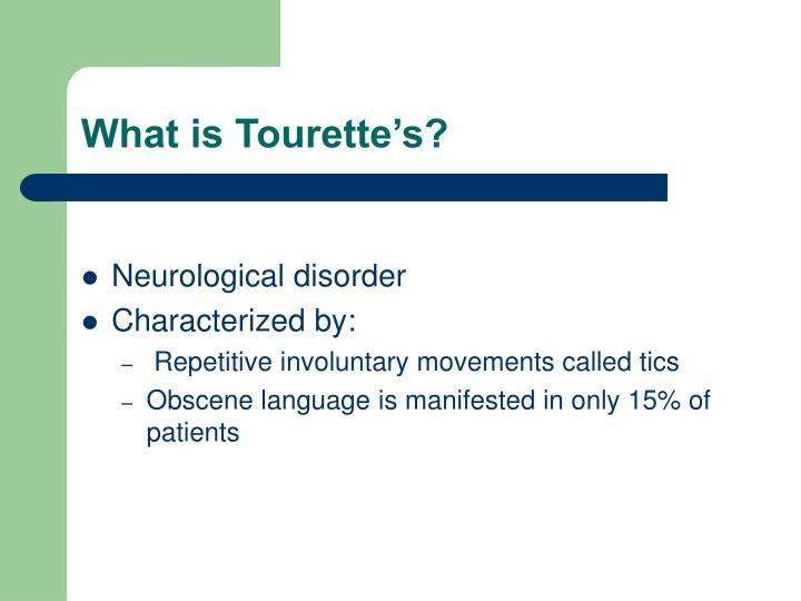 What is Tourette's?