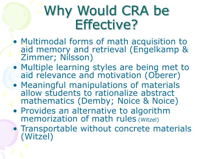 Why Would CRA be Effective?