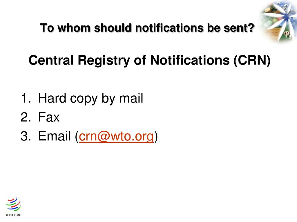 To whom should notifications be sent?
