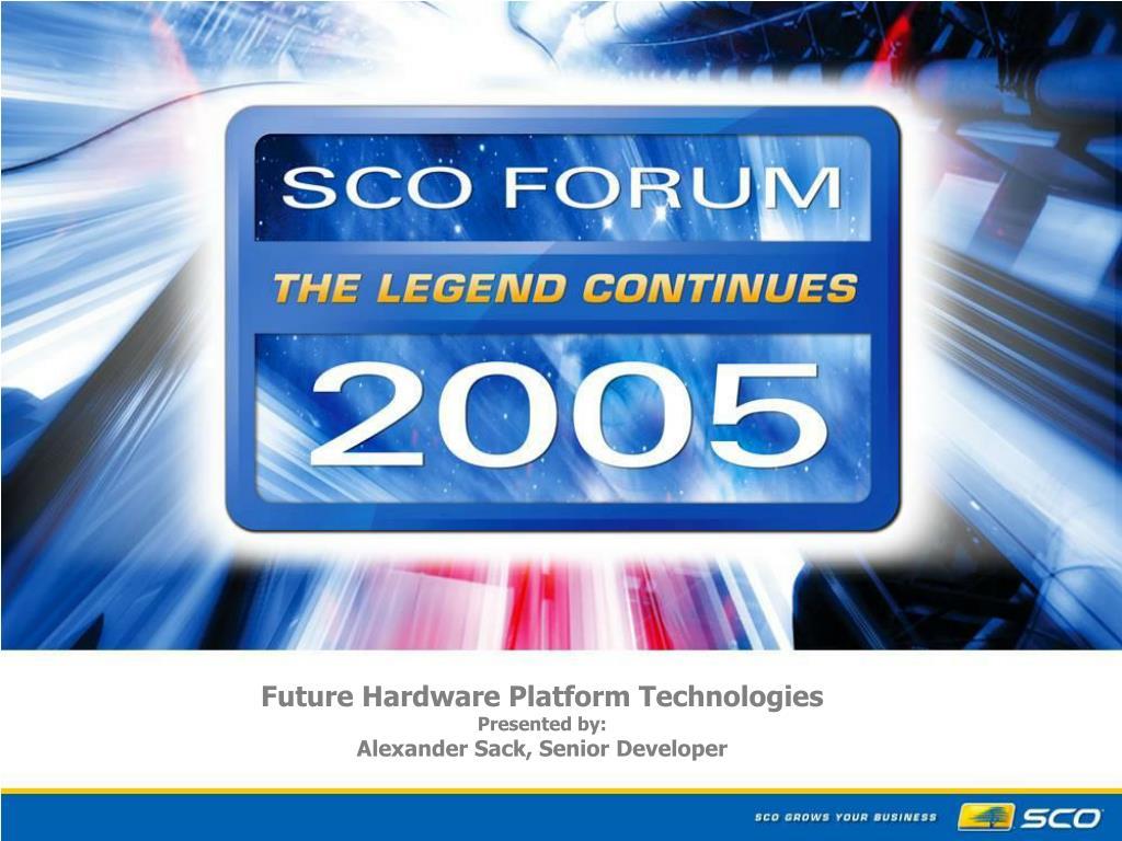 Future Hardware Platform Technologies