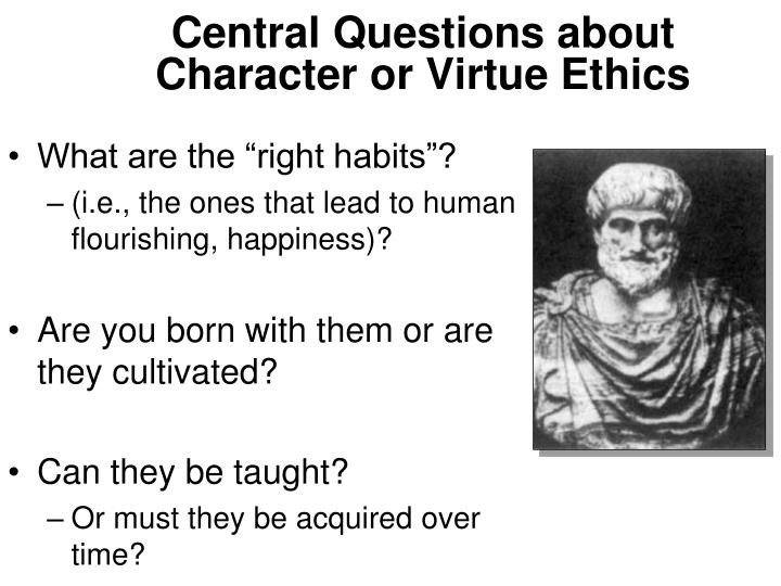the ethics of duty and ethics of virtue as part of human excellence Level 1: preconventional ethics this school takes part in educational conferences and regional meetings, in order to advance the cosmetology profession 6 this school makes use of acceptable teaching techniques and training aids, such as textbooks, films, filmstrips and other audio-visual aids, in order to provide the best possible training for.
