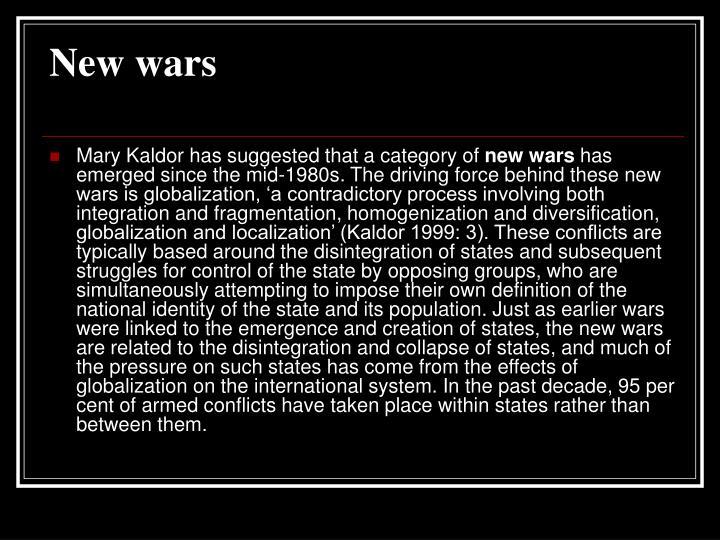 New wars