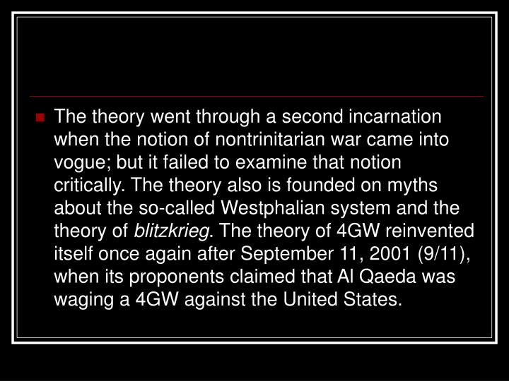 The theory went through a second incarnation when the notion