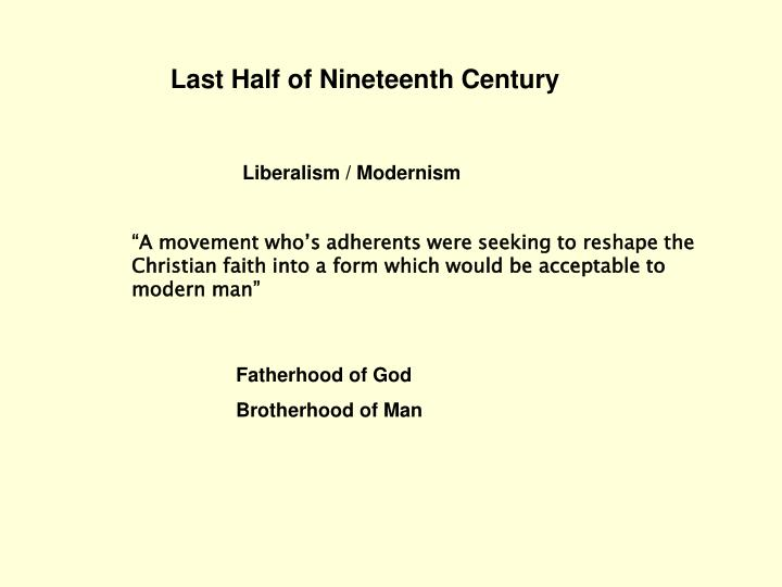 Last Half of Nineteenth Century