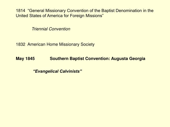 "1814  ""General Missionary Convention of the Baptist Denomination in the United States of America f..."