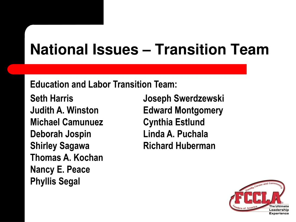 National Issues – Transition Team
