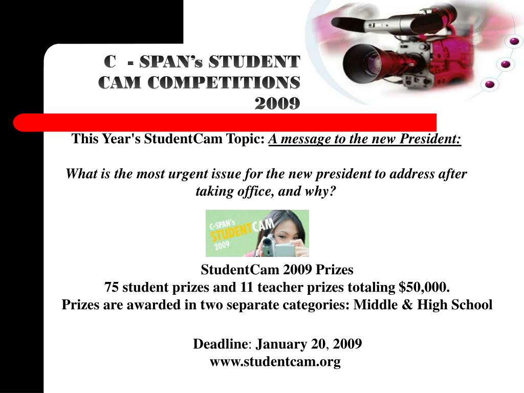 C  - SPAN's STUDENT CAM COMPETITIONS