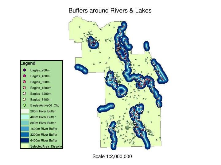Buffers around Rivers & Lakes