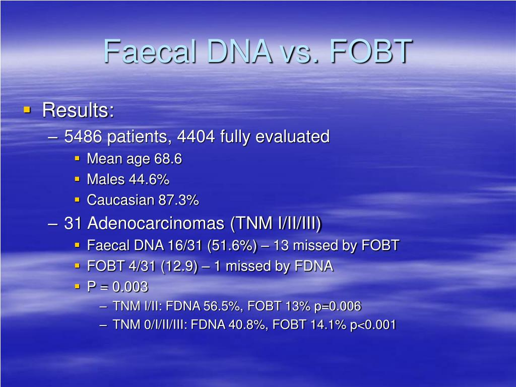 Faecal DNA vs. FOBT