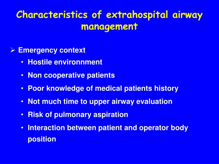 Characteristics of extrahospital airway management