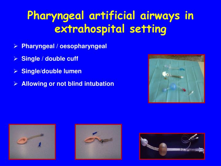 Pharyngeal artificial airways in extrahospital setting