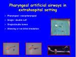 pharyngeal artificial airways in extrahospital setting