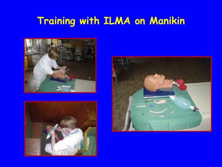Training with ILMA on Manikin