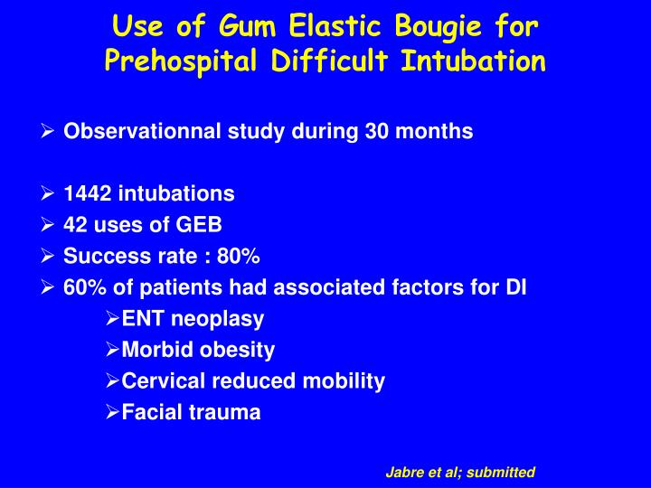 Use of Gum Elastic Bougie for Prehospital Difficult Intubation