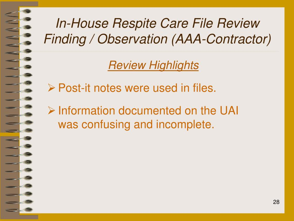 In-House Respite Care File Review