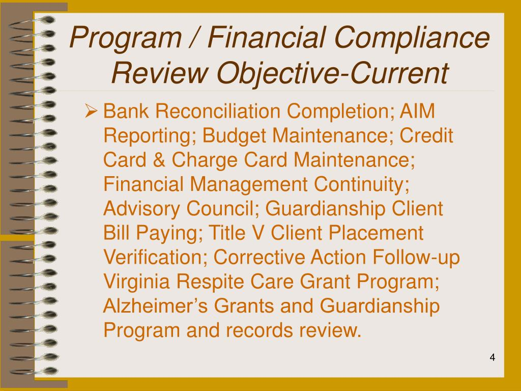 Program / Financial Compliance Review Objective-Current