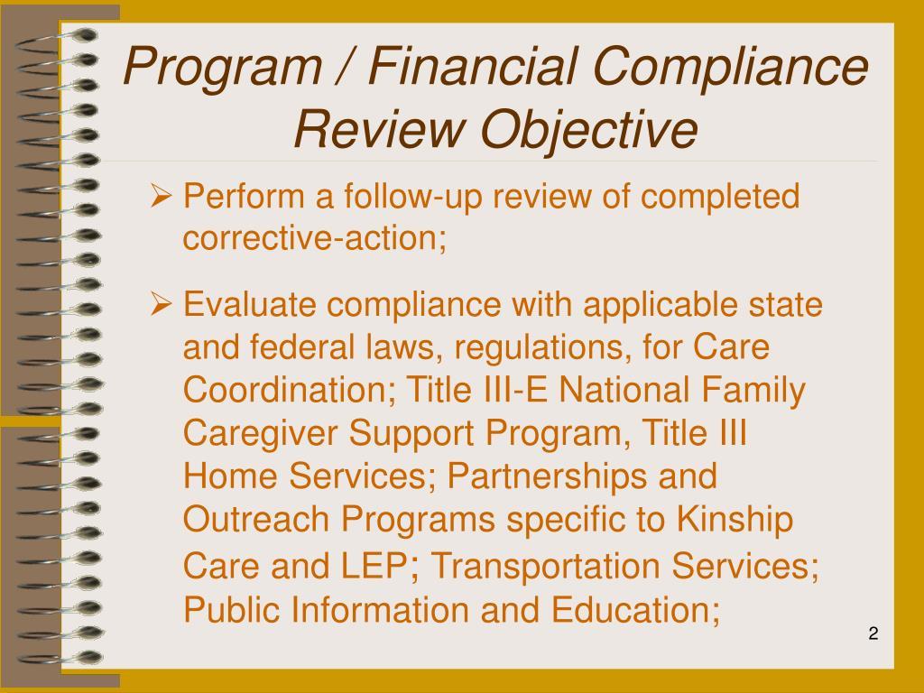 Program / Financial Compliance Review Objective