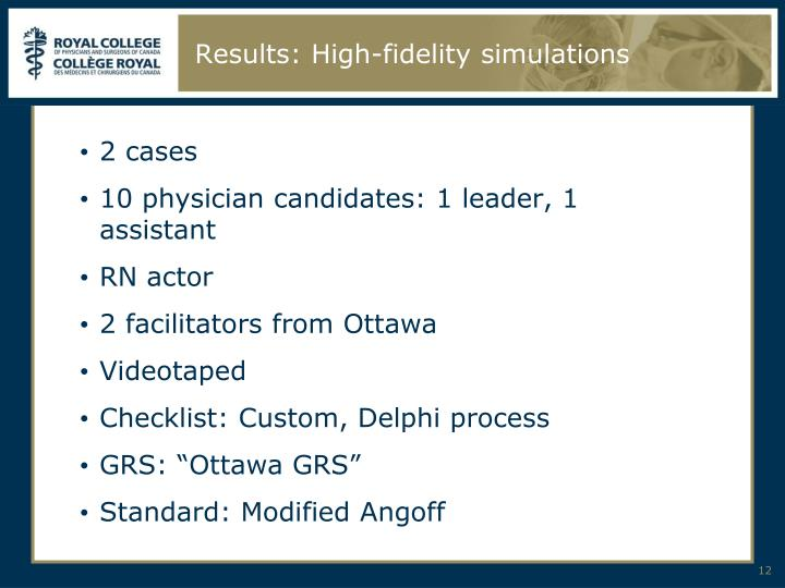 Results: High-fidelity simulations
