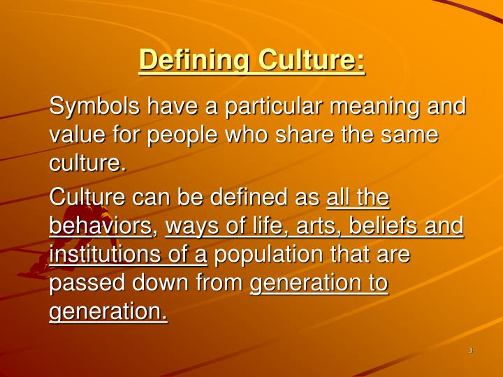 Defining Culture: