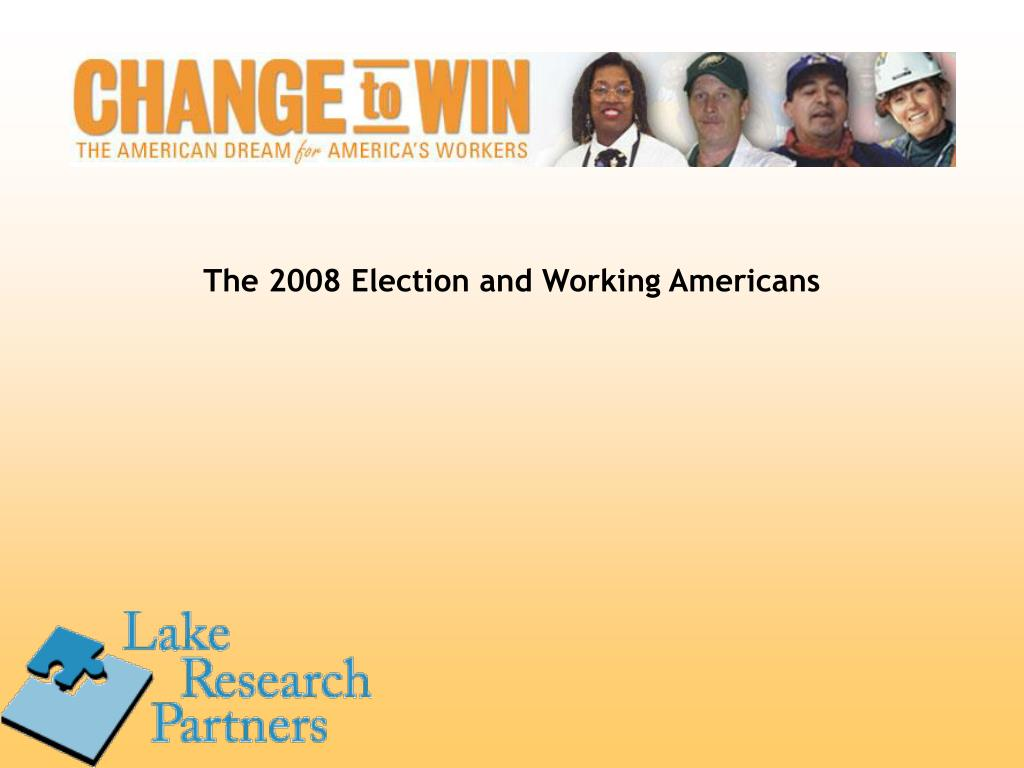The 2008 Election and Working Americans