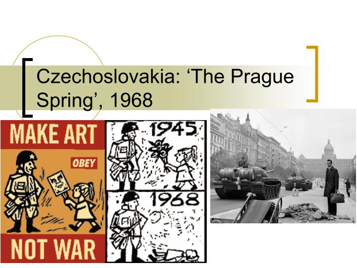 Czechoslovakia the prague spring 1968