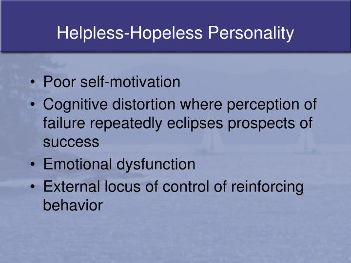 Helpless-Hopeless Personality