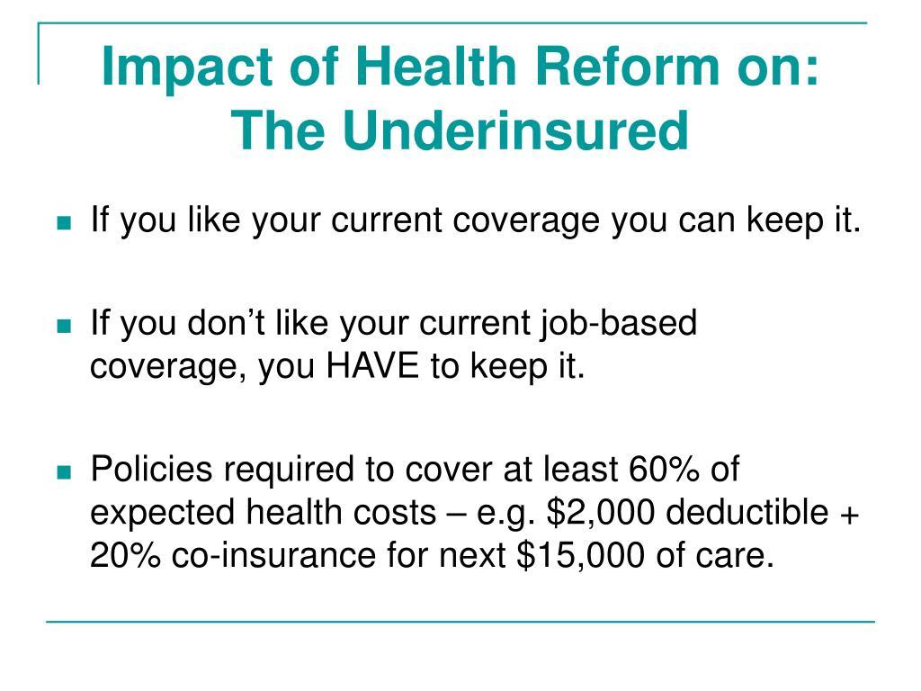 Impact of Health Reform on: