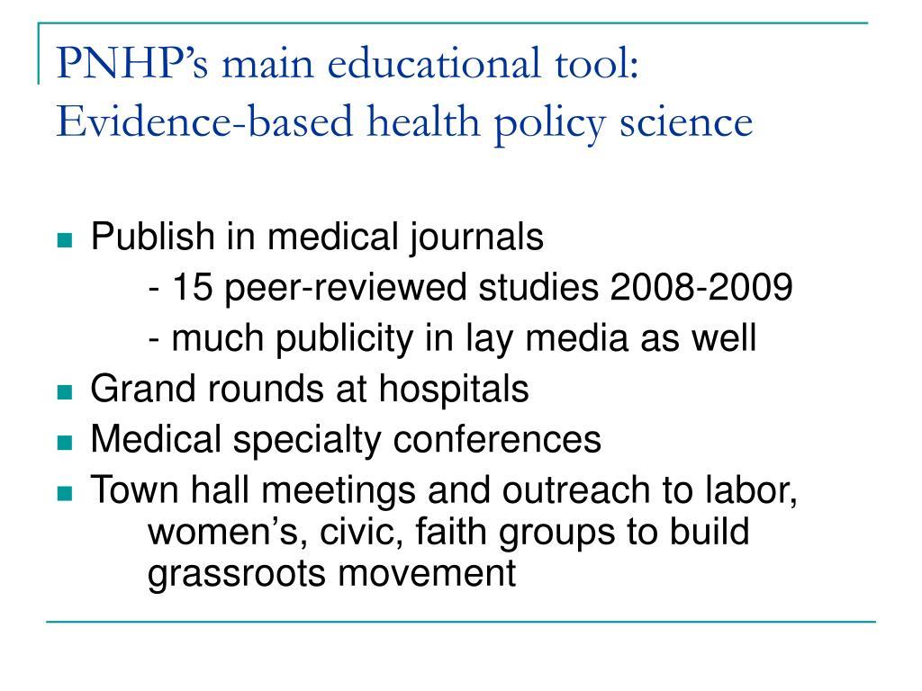 PNHP's main educational tool:
