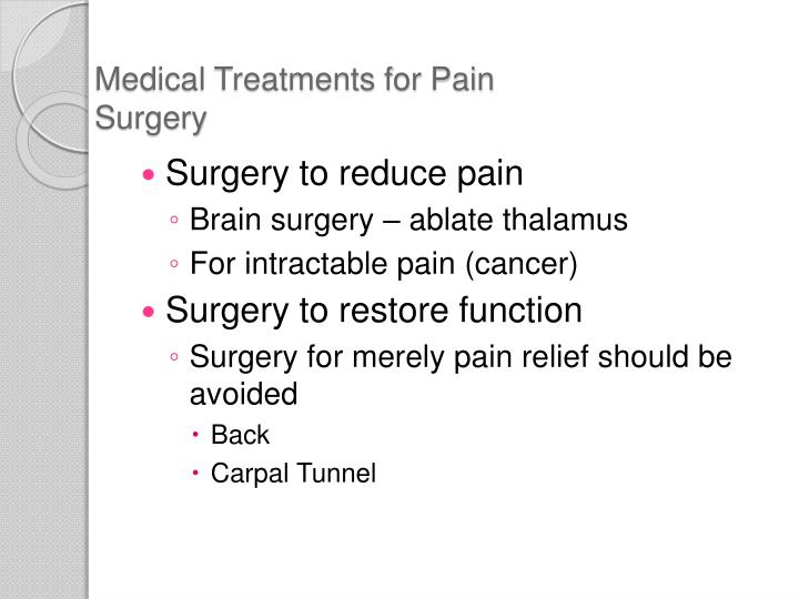 Medical Treatments for Pain