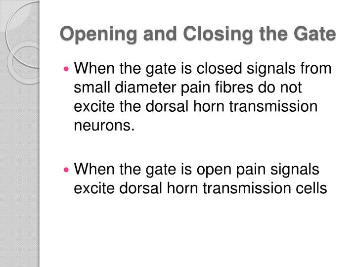 Opening and Closing the Gate